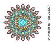 round mandala. arabic  indian ... | Shutterstock . vector #408032374