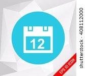 calendar. flat icon.   Shutterstock .eps vector #408112000