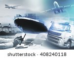 logistic and transportation... | Shutterstock . vector #408240118
