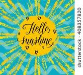 hello sunshine greeting card ... | Shutterstock .eps vector #408357820