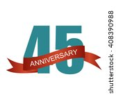 forty five years anniversary... | Shutterstock .eps vector #408390988