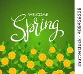 welcome spring words on flowers ... | Shutterstock .eps vector #408426328