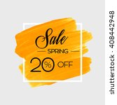 season spring sale 20  off sign ... | Shutterstock .eps vector #408442948