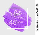 season spring sale 40  off sign ... | Shutterstock .eps vector #408442978