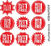 buy 1 get 1 free red label. buy ... | Shutterstock .eps vector #408469009