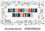account based marketing concept.... | Shutterstock . vector #408508660