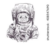 pug dog in astronaut suit. hand ... | Shutterstock .eps vector #408547690