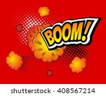 boom  vector retro comic speech ... | Shutterstock .eps vector #408567214