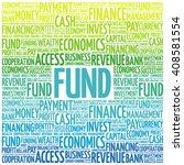fund word cloud  business... | Shutterstock .eps vector #408581554