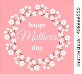 mother day. mothers day card....   Shutterstock .eps vector #408666550