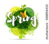 inscription spring time with... | Shutterstock .eps vector #408896410