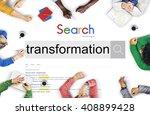 Small photo of Transformation Change Conversion Transfiguration Alteration Concept