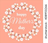 mother day. mothers day card....   Shutterstock .eps vector #408953266