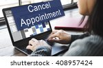 cancel cancellation appiontment ... | Shutterstock . vector #408957424