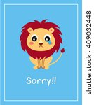cute lion sorry card vector | Shutterstock .eps vector #409032448