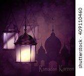 ramadan kareem  greeting... | Shutterstock .eps vector #409110460