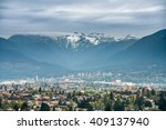 Stock photo beautiful view of vancouver and west vancouver with grouse mountain in the background 409137940