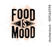 inspirational typography quote... | Shutterstock .eps vector #409263598