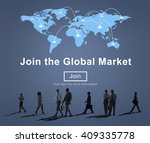 join global market campaign... | Shutterstock . vector #409335778