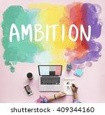 ambition aim aspire goals... | Shutterstock . vector #409344160