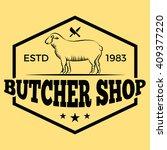butcher shop lamb badge label...   Shutterstock .eps vector #409377220