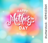 happy mothers day text greeting ... | Shutterstock .eps vector #409410364
