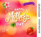 mom i love you mothers day text ... | Shutterstock .eps vector #409410430