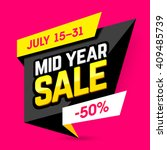 mid year sale banner  poster.... | Shutterstock .eps vector #409485739