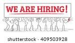 we are hiring   team holding... | Shutterstock .eps vector #409503928
