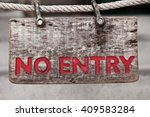 no entry wood sign with old... | Shutterstock . vector #409583284
