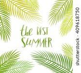 summer hand drawn quote. vector ...   Shutterstock .eps vector #409618750