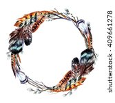 watercolor wreath with feathers ... | Shutterstock . vector #409661278