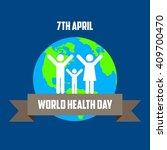 world health day poster template   Shutterstock .eps vector #409700470