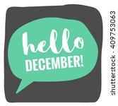 hello december   vector flat... | Shutterstock .eps vector #409753063