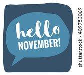 hello november   vector flat... | Shutterstock .eps vector #409753069