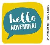 hello november   vector flat... | Shutterstock .eps vector #409753093