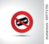 no razor blade prohibition sign ... | Shutterstock .eps vector #409771750