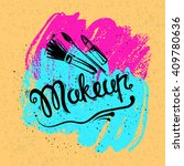 the lettering and brush strokes....   Shutterstock .eps vector #409780636