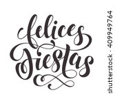 felices fiestas text for... | Shutterstock .eps vector #409949764