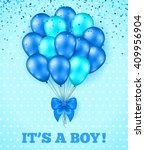 it's a boy  baby shower... | Shutterstock .eps vector #409956904