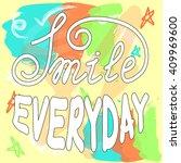 vector hand lettering poster on ... | Shutterstock .eps vector #409969600