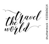 hand drawn travel inspirational ... | Shutterstock .eps vector #410060614