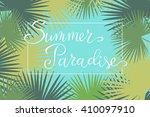 summer paradise  hand paint... | Shutterstock .eps vector #410097910