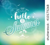 say hello to summer inspiration ... | Shutterstock .eps vector #410175268