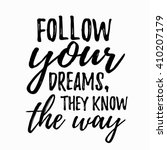 dream inspirational quote  ... | Shutterstock .eps vector #410207179