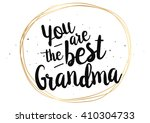 you are the best grandma ... | Shutterstock .eps vector #410304733
