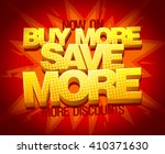 buy more save more  sale banner ... | Shutterstock .eps vector #410371630