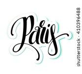 hand lettering paris. vector... | Shutterstock .eps vector #410396488