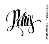 hand lettering paris. vector... | Shutterstock .eps vector #410396518