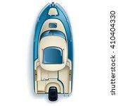top view motor boat on white... | Shutterstock .eps vector #410404330
